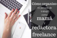 Mamá y redactora freelance